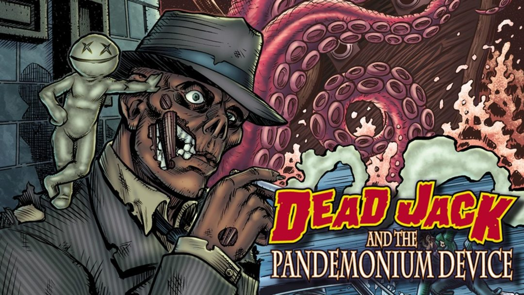 'Dead Jack and the Pandemonium Device' Optioned for Film and TV