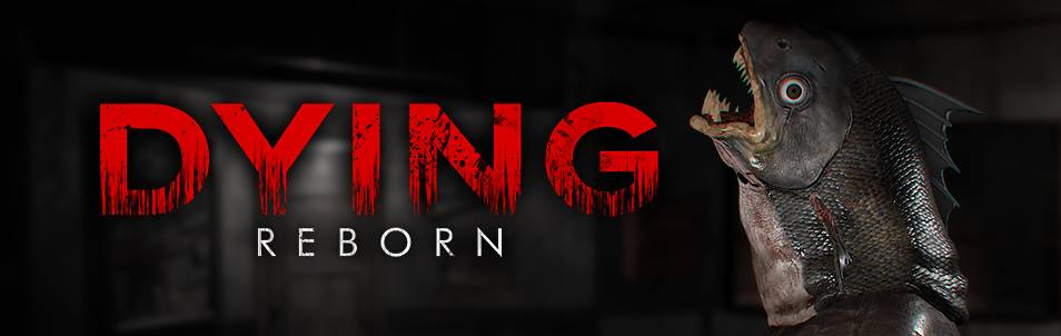 'Dying: Reborn' is Out!