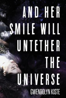 Interview: Gwendolyn Kiste Talks Her Debut Collection, 'And Her Smile Will Untether the Universe'