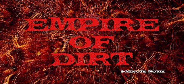 Empire of Dirt – Movie Review