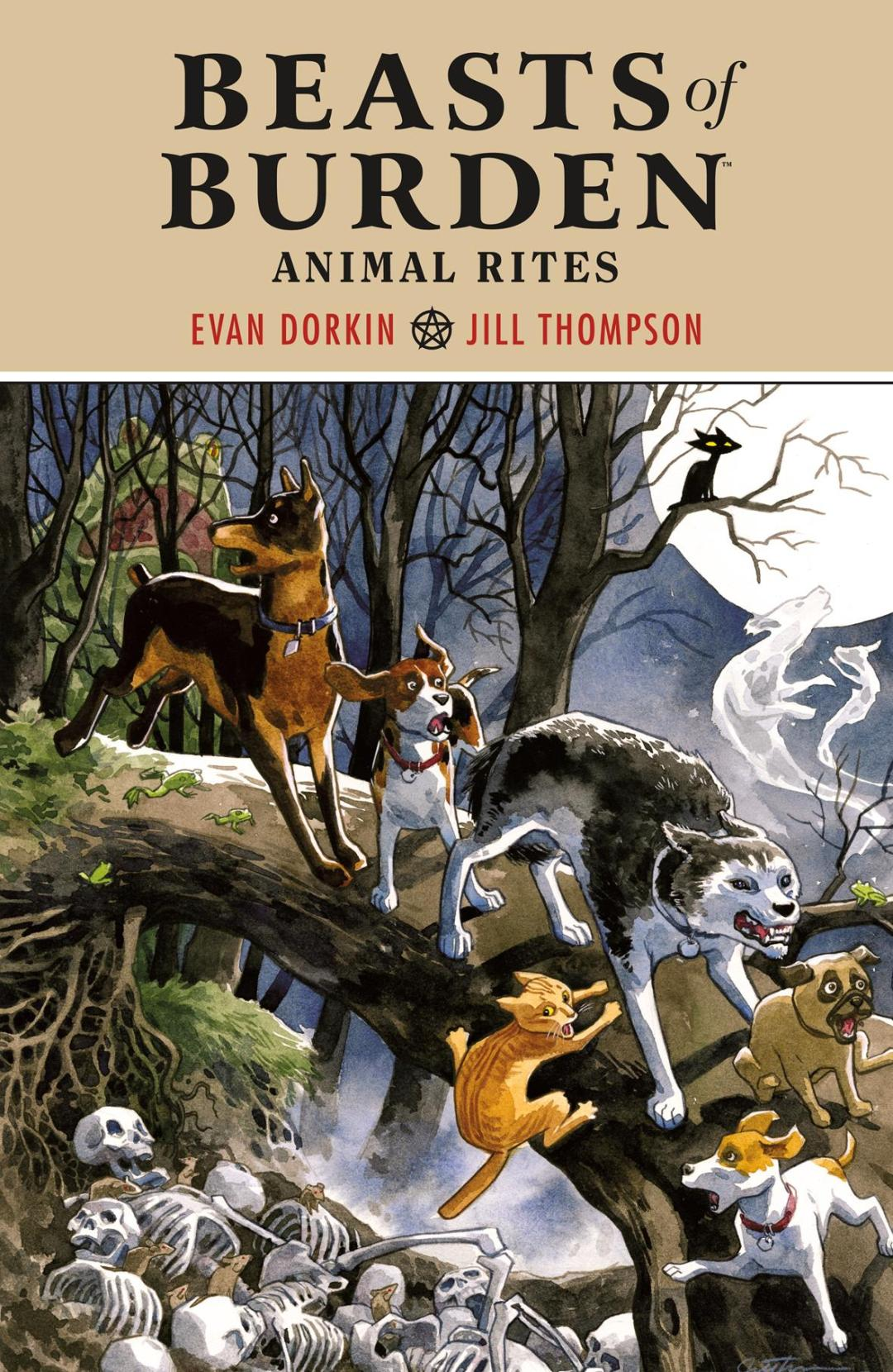 Prepare for a Hair-Raising Paperback Edition of 'Beasts of Burden: Animal Rites'