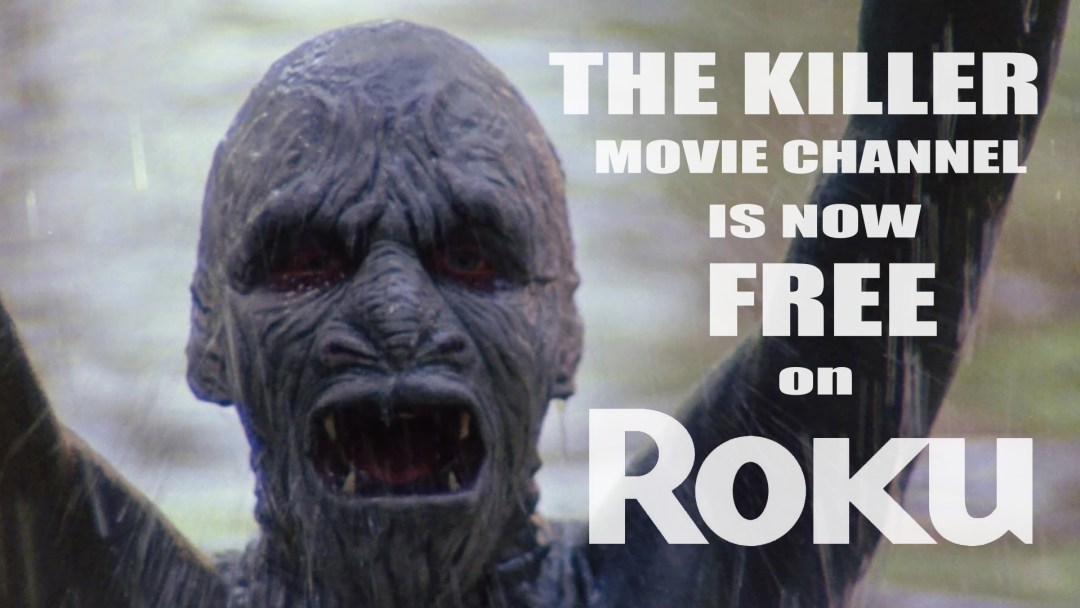 The Killer Movie Channel is Now FREE on ROKU!