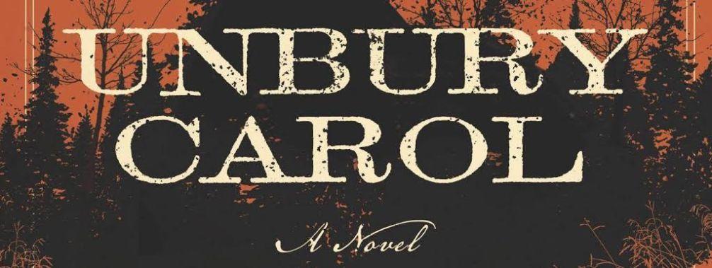 Unbury Carol – Book Review
