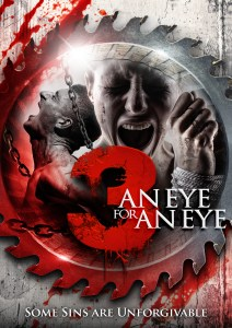 Lou Simon's '3: An Eye for an Eye' – New Trailer and Poster for August Release