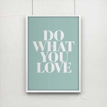 Poster Inspirant - Etsy - Do What You Love