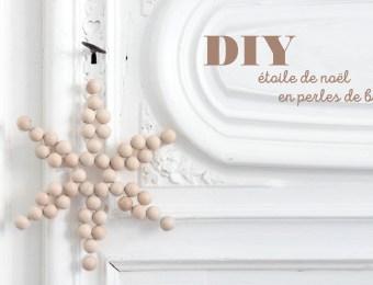 DIY Noël Etoile en perles de bois // Hëllø Blogzine blog deco & lifestyle www.hello-hello.fr
