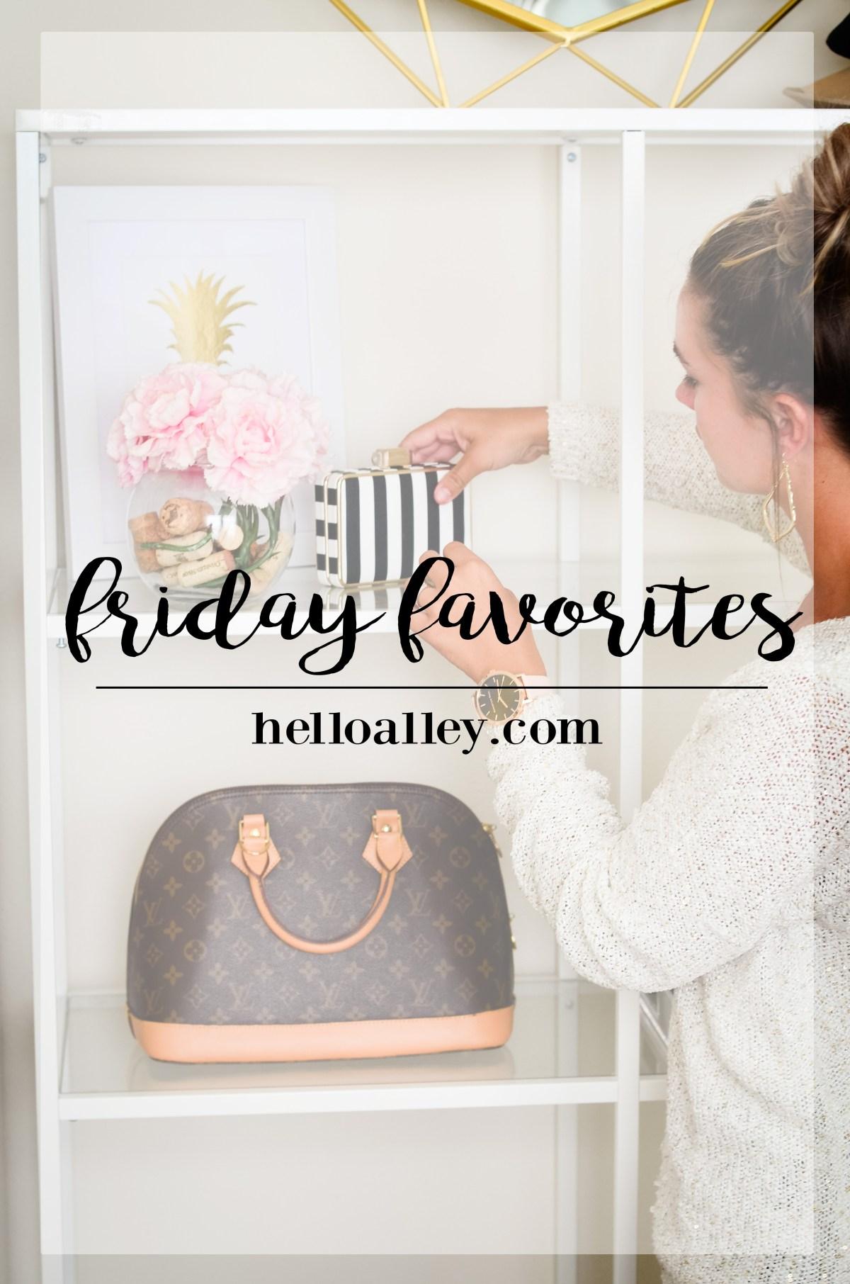 Friday Favorites 8-19-16-24