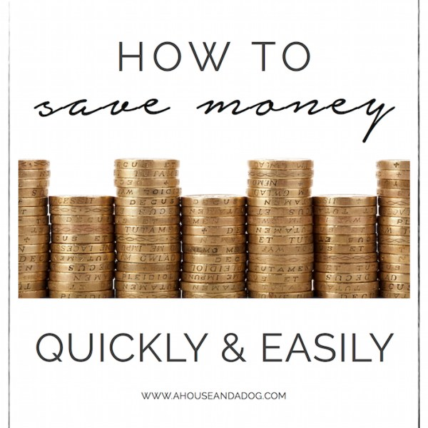 Save Money Quickly & Easily with a Few Simple Tips | helloallisonblog.com