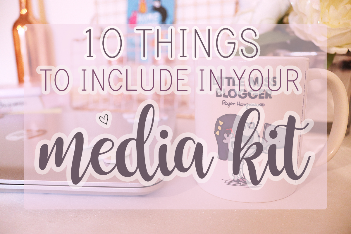 10 Things To Include In Your Media Kit