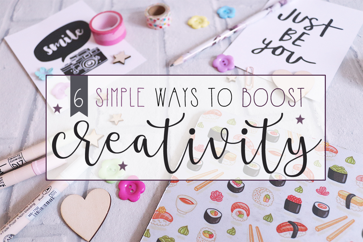 6 Simple Ways To Boost Creativity