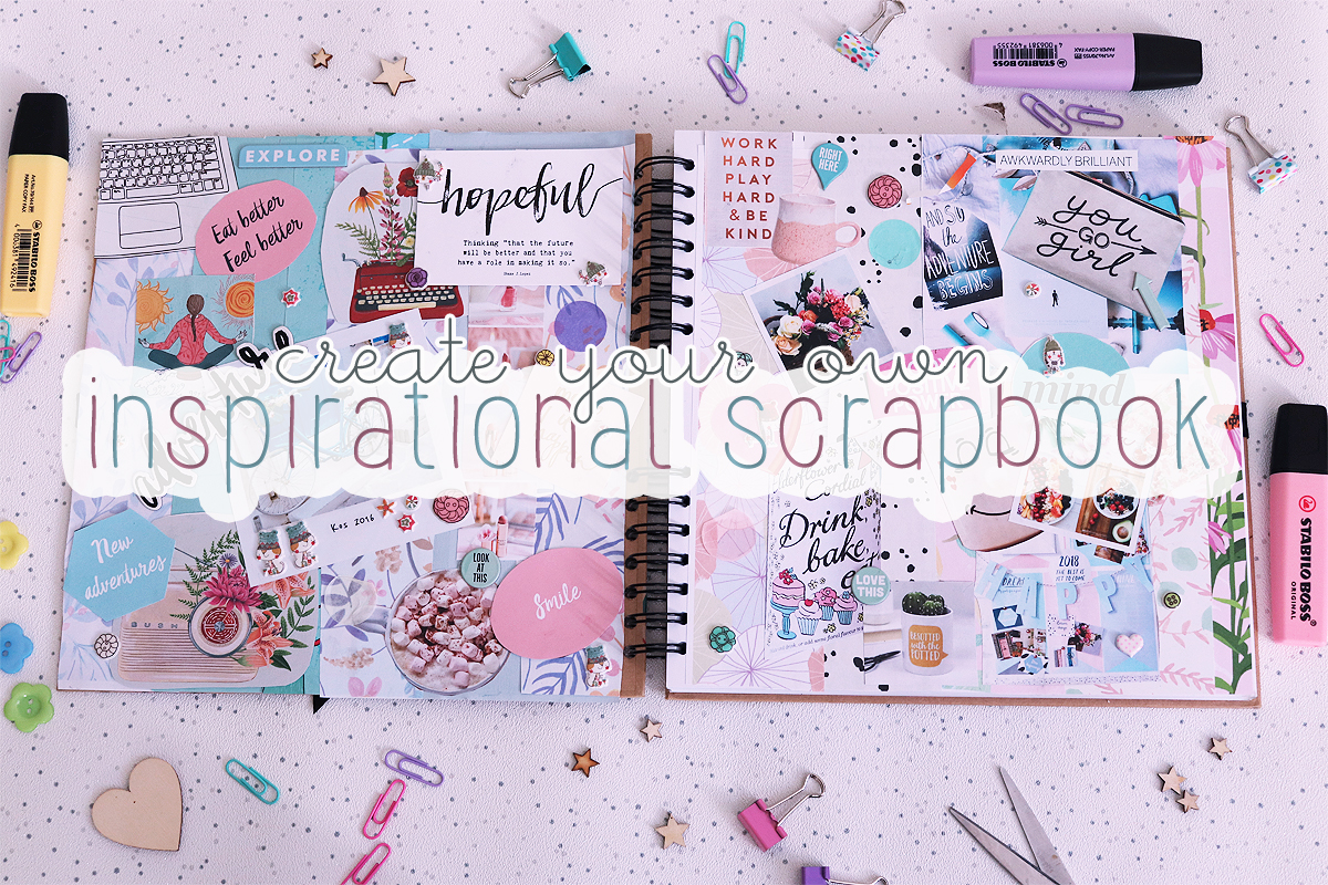 Create Your Own Inspirational Scrapbook