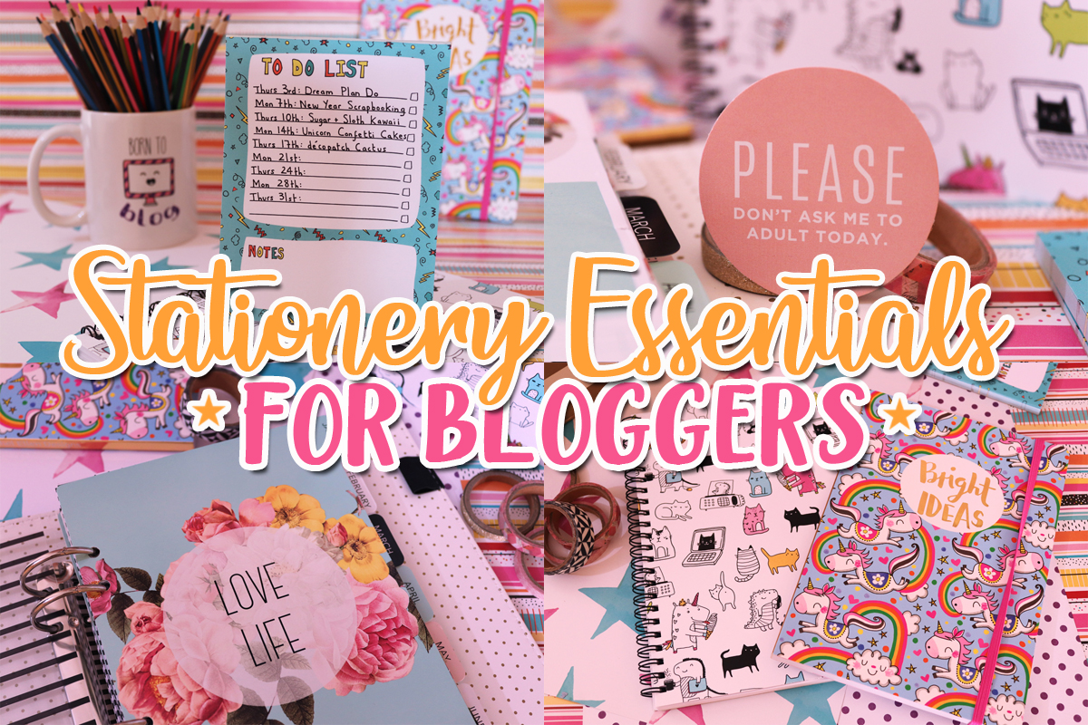 Stationery Essentials For Bloggers