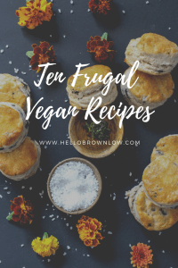 10 Frugal Vegan Recipes to Try #frugalrecipes #frugalvegan #cheapmeals #cheaprecipes