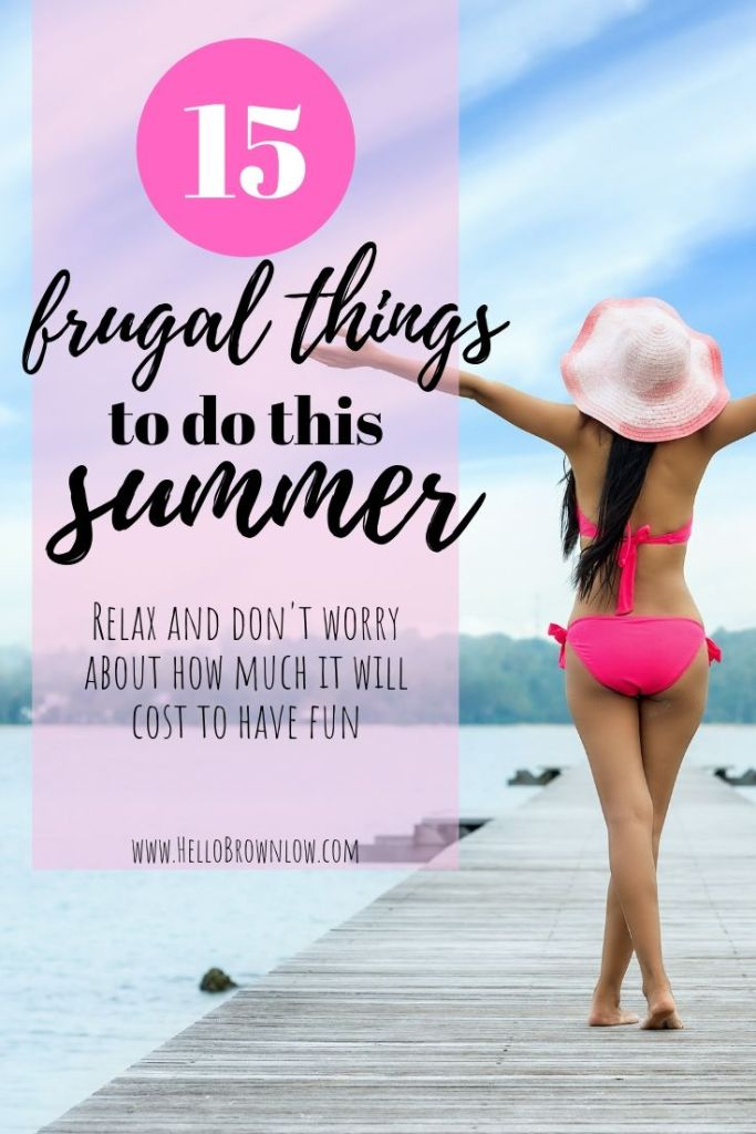 15 Frugal Things to do this Summer - relax and don't worry about how much all the fun will cost.  #frugalsummeractivities #frugalliving #frugalkids #frugalsummer