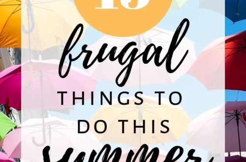 15 Frugal Things to do this Summer #frugalsummer
