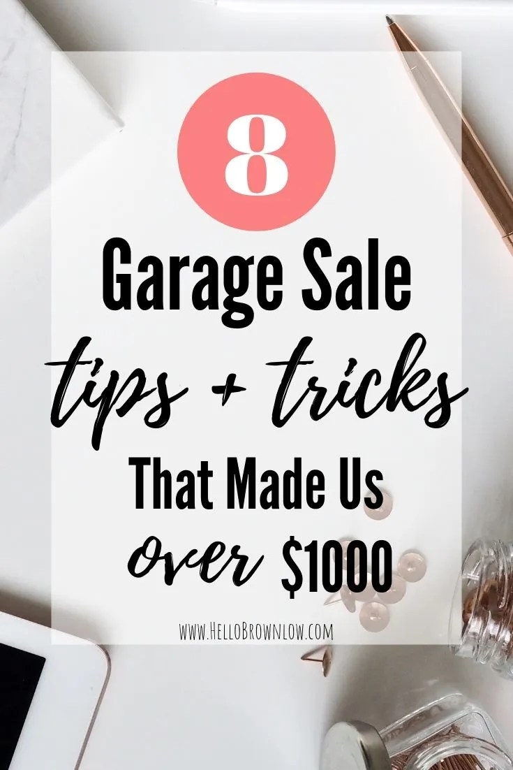 8 Garage Sale Tips and Tricks that are sure to make you extra money at your next garage sale