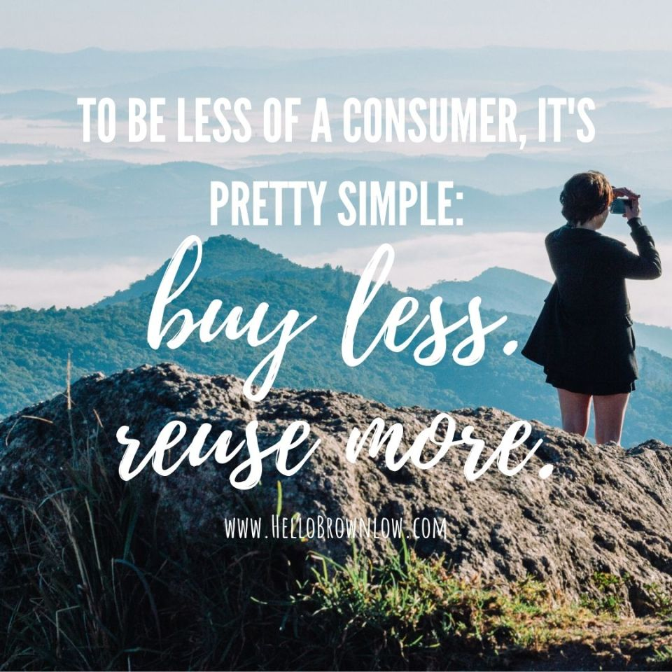 Buy less - reuse more. #frugality #frugalliving