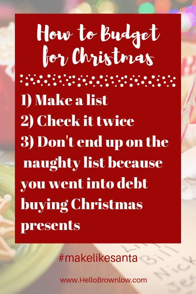 How to Budget for Christmas  - Don't end up on the naughty list