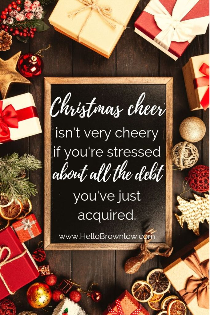 Christmas cheer isn't very cheery if you're stressed about all the debt you've just acquired. #makelikesanta #debtfreechristmas