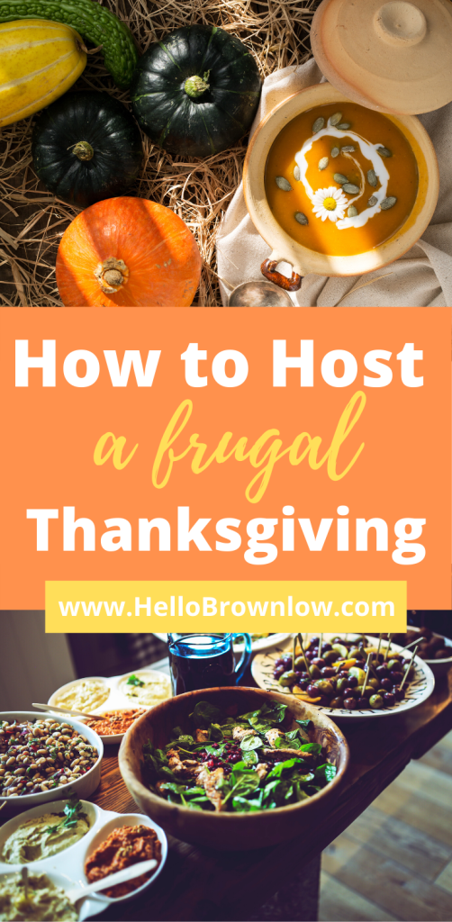 How to Host a Frugal Thanksgiving #frugalliving #frugalthanksgiving #thanksgiving #thanksgivingdinner