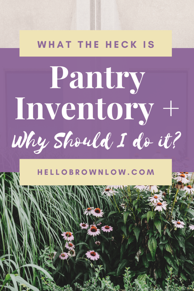 What the heck is pantry inventory? #pantryinventory #shelfcooking #mealplanning #easymeals #budgeting #budgetmeals