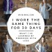 I wore the same thing for 30 days #minimalism