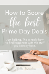 How to Score the Best Prime Day Deals - just kidding! You don't need more clutter!