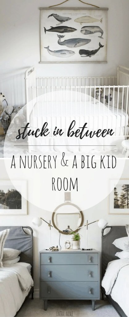 Stuck Between a Nursery and a Big Kid Room