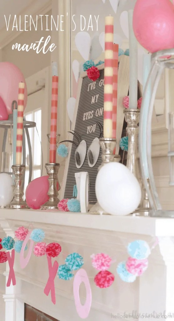 Valentine's Day Mantle and DIY Garlands