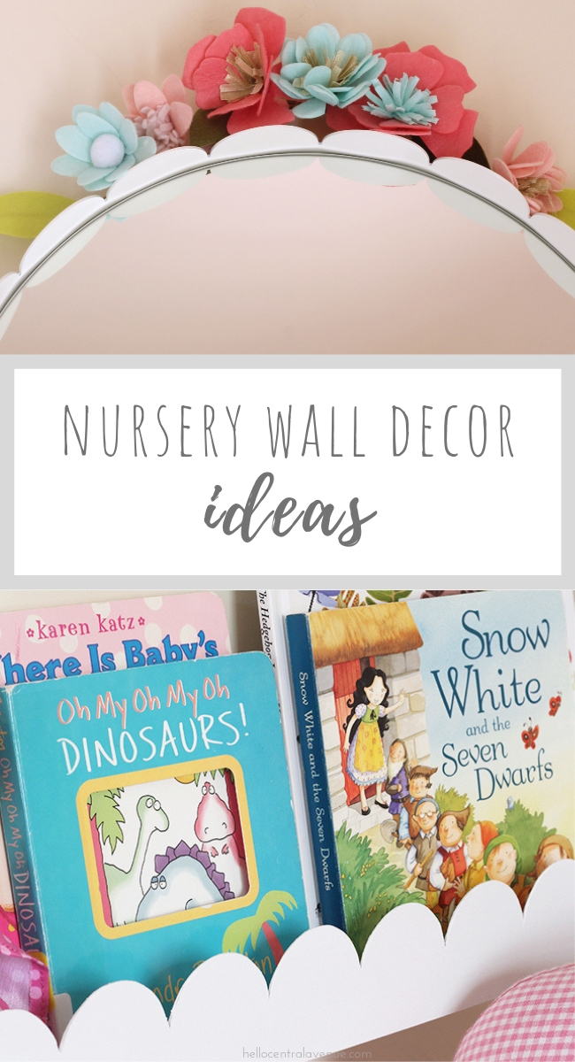 Nursery Wall Decor 10 Things To Hang Above The Changing Table