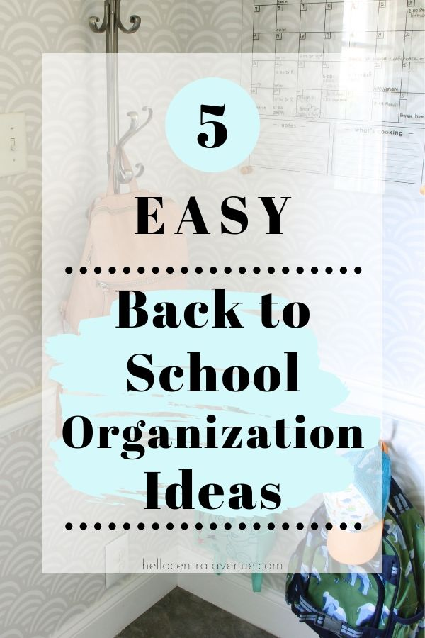 Start the school year off right by using these 5 easy back to school organization ideas for your home!