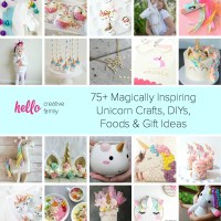 75+ Magically Inspiring Unicorn Crafts, DIYs, Foods and Gift Ideas