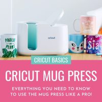 Cricut Basics: Everything You Need To Know For How To Use The Cricut Mug Press