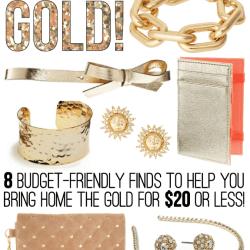 Go for the Gold Picks Under $20