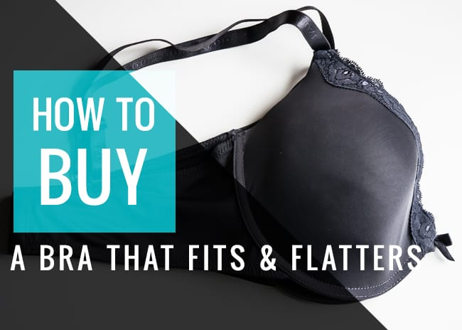 How to buy a bra that fits & flatters