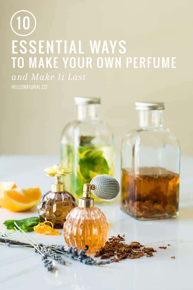 10 Ways to Make Your Own Perfume | HelloGlow.co