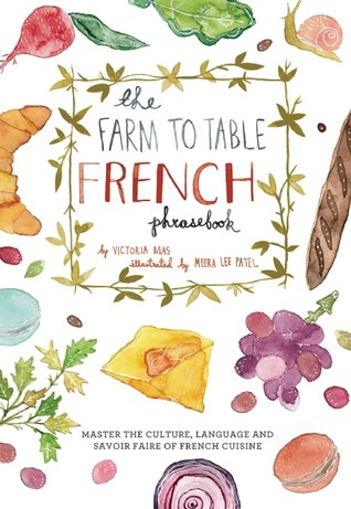 Farm to Table French Phrasebook Giveaway | HelloGlow.co