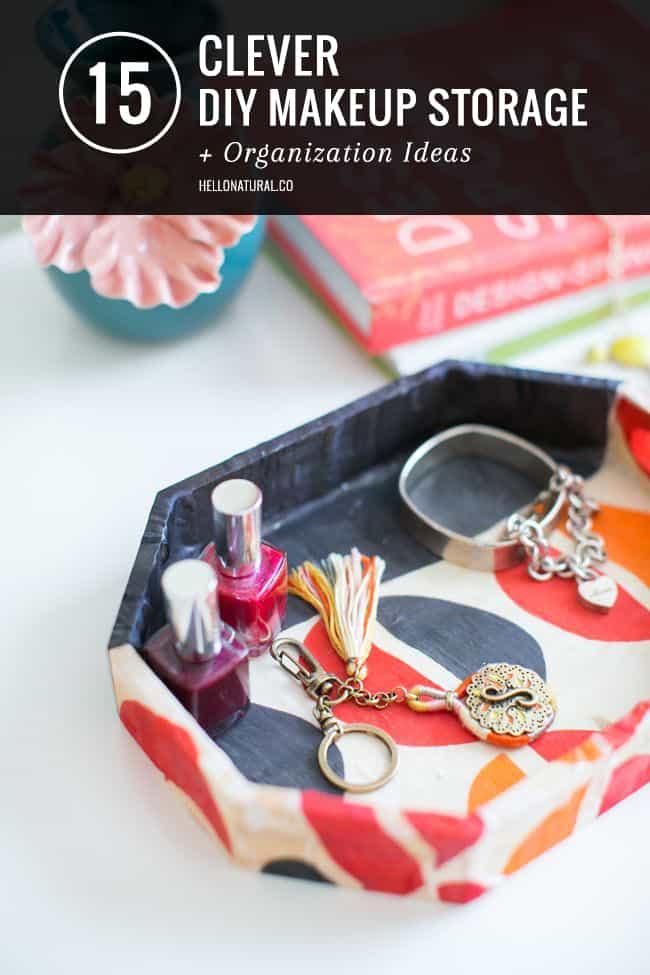 15 Make-up Storage Ideas