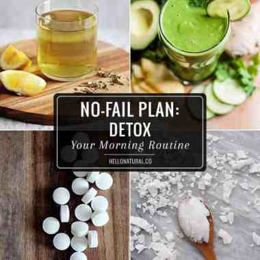 No-Fail Plan: 10 Morning Routines that Detox Your Body Naturally
