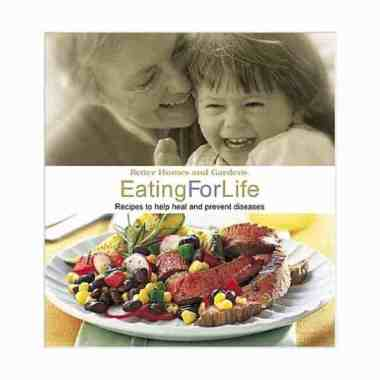 Eating for Life by Better Homes and Gardens