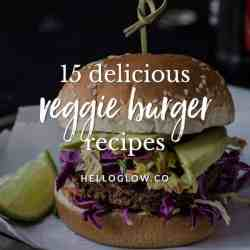 15 Mouth-Watering Veggie Burger Recipes