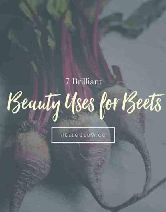 7 Brilliant Beauty Uses for Beets