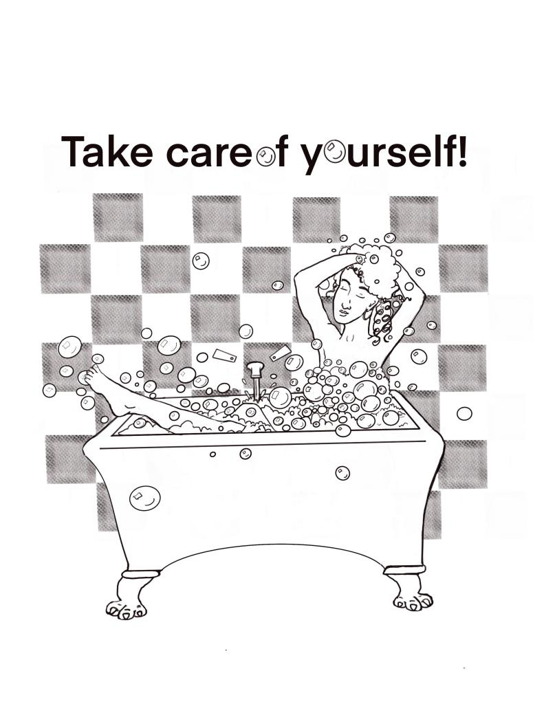 This free coloring page encourages you to take care of yourself - showing a woman and her self care routine in a bubble bath.