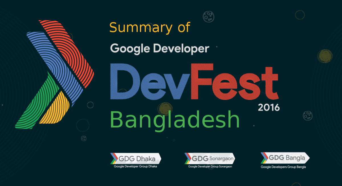 Summary of Google DevFest Bangladesh 2016