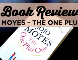 Book Review: Jojo Moyes – The One Plus One