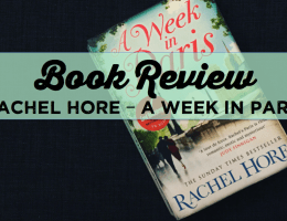 Book Review: Rachel Hore – A Week in Paris