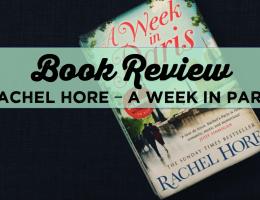 Book Review: Rachel Hore – A Week in Paris
