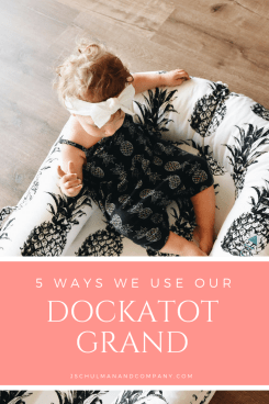 5 Ways we use our DockATot Grand
