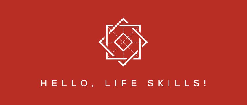 Hello, Life Skills!