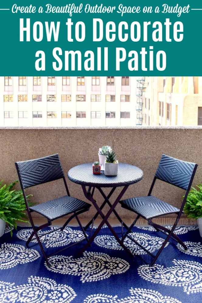 To Decorate A Small Patio On Budget